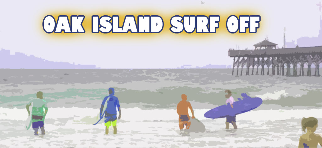 Oak Island Labor Day Surf Off Aug 31st Oak Island Nc Vacation Guide To Oak Island Nc